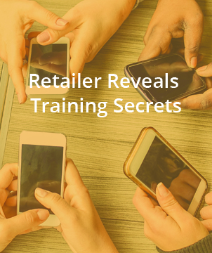 Retailer Reveals Training Secrets