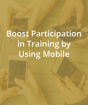 Boost participation in training by using mobile